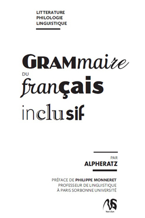 Introduction au français inclusif par Alpheratz